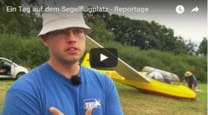 Ein Tag auf dem Segelflugplatz – Eine Reportage